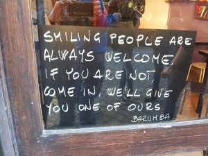 Smiling people are always welcome