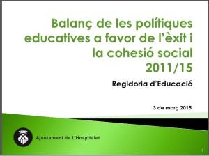 Balanç politiques educatives Hospitalet
